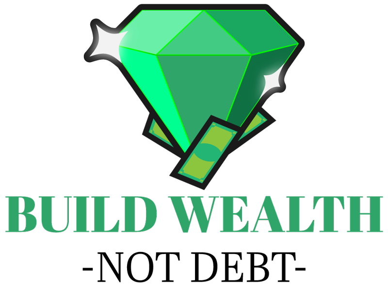 Build Wealth Not Debt