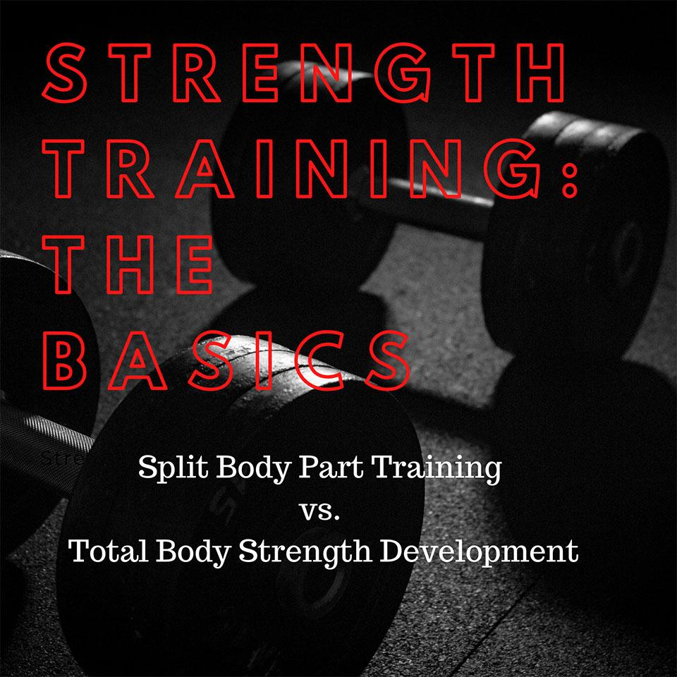Total body strength training sessions will give you the best bang for your buck.