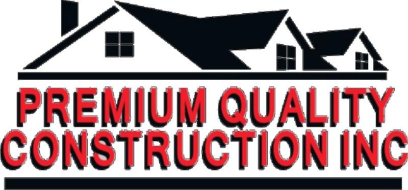Premium Quality Construction inc
