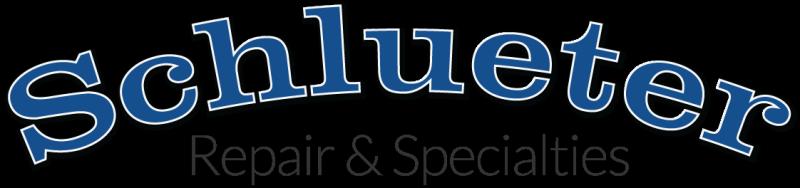 Schlueter Repair & Specialties