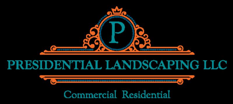 Presidential Landscaping LLC
