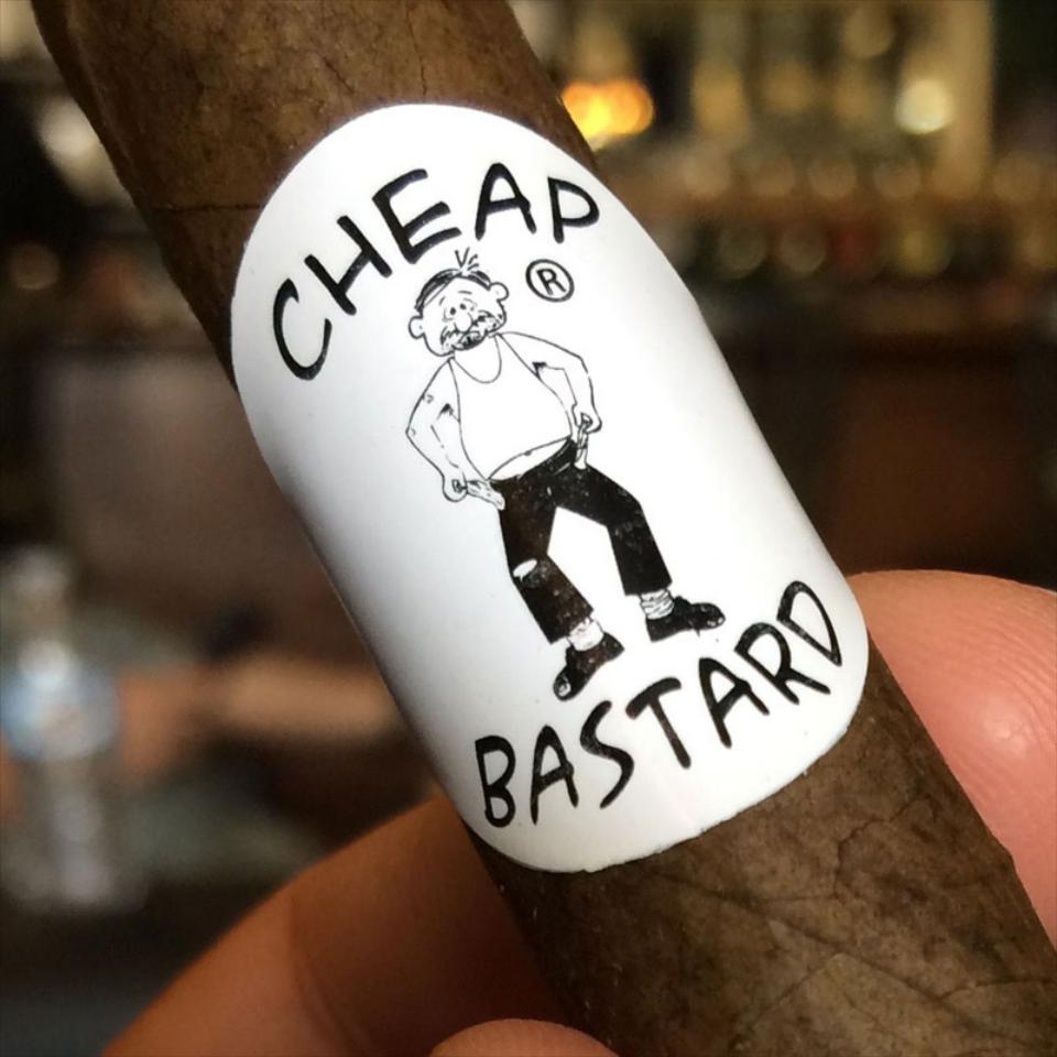 The Original house of the Cheap Bastard Cigar