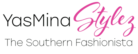 The Southern Fashionista YasMina Stylez