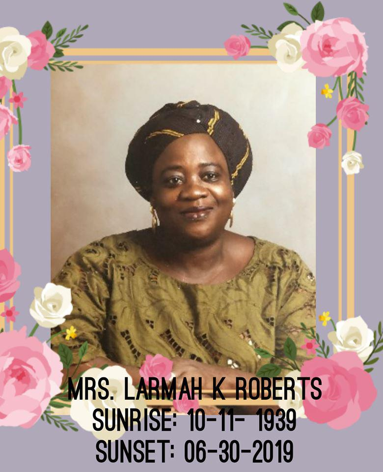 Let us keep the Roberts, Broplehs and Konneh's family in prayer. May their beloved mother soul rest in perfect peace.